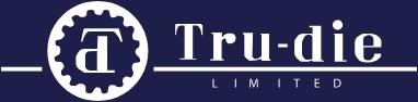Tru-die Limited